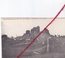 CP 62  - CALONNE SUR LA LYS - Les Ruines De L'église - Francia