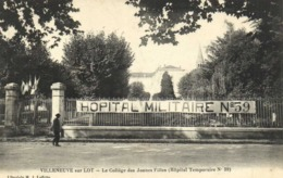 VILLENEUVE Sur LOT  Le Collège Des Jeunes Filles (Hopital Temporaire N°39)  Banderolle Hopital Militaire N°39 RV - Villeneuve Sur Lot