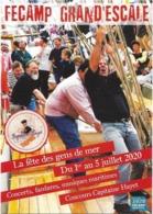 CPM - FECAMP (76) - GRAND'ESCALE - La Fête Des Gens De Mer, Du 1er Au 5 Juillet 2020 - Fishing Boats