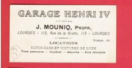 CARTE PUBLICITAIRE GARAGE HENRI IV J. MOUNIQ 113 RUE DE LA GROTTE A LOURDES LOCATION AUTOCAR ET VOITURE - Visitekaartjes