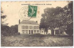 62. ENVIRONS DE BOULOGNE - MARQUISE - LE CHATEAU DE M. LEDUCQ - Francia