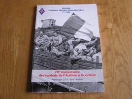 70 ème ANNIVERSAIRE DES COMBATS DE L'AUTHION à LA VICTOIRE Guerre 40 45  Alpes 1 ère DFL Légion Etrangère Turini Caval - Oorlog 1939-45
