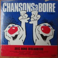 Nono Deslauriers- Chansons A Boire Volume 2 - Humor, Cabaret