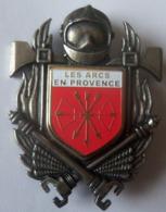 INSIGNE POMPIERS LES ARCS EN PROVENCE - Feuerwehr