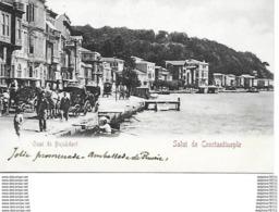 Quai De Bujukderé - Salut De Constantinople - Turquie