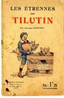 TILUTIN  LES ETRENNES DE   GEORGES CLAVIGNY  1924  -  REVUE POUR ENFANT BD  ILLUSTRATION E YRONDY  -  16 PAGES -  RARE - Humour