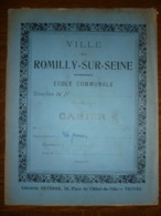 Cahier D'écolier Ecole Communale Romilly Sur Seine/ Librairie Deterre - Diploma & School Reports