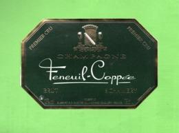 "ETIQUETTE DE CHAMPAGNE ""    FENEUIL-COPPEE - Champagne"