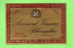"""ETIQUETTE DE CHAMPAGNE """"   Bernard  VISNEUX - Champagne"""