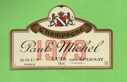 """ETIQUETTE DE CHAMPAGNE """"   Paul   MICHEL - Champagne"""