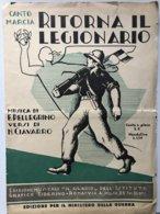 1936  RITORNA  IL  LEGIONARIO ORIGINALE DEL XX FASCISTA - Andere Sammlungen