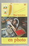 BT J, Bibliothéque De Travail ,n° 251 , 1984 , NOS HISTOIRES EN PHOTO, Frais Fr 3.15 E - Libros, Revistas, Cómics