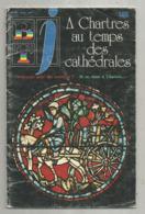 BT J, Bibliothéque De Travail ,n° 185 , 1980 , A CHARTRES AU TEMPS DES CATHEDRALES, Frais Fr 3.15 E - Libros, Revistas, Cómics
