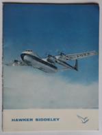 Rare Brochure Histoire De Hawker Siddeley Aviation Avion Argosy Armstrong Gloster Javelin Sea Hawk 748 Avro - AeroAirplanes