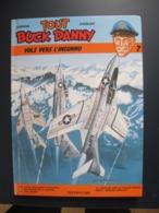 Tout Buck Danny De Charlier Et Hubinon : Vol Vers L'inconnu -Tome 7-1986 - Buck Danny