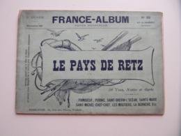 """FRANCE-ALBUM N° 55 """" LE PAYS DE RETZ """" (NOVEMBRE 1899) Avec NOMBREUSES GRAVURES PUBLICITÉS - Books, Magazines, Comics"""