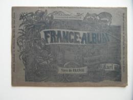 """FRANCE-ALBUM """" VUES DE FRANCE """" Avec NOMBREUSES GRAVURES PUBLICITÉS - Books, Magazines, Comics"""
