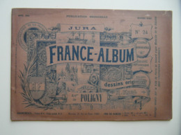 """FRANCE-ALBUM N° 24 """" JURA """" (1894) Avec NOMBREUSES GRAVURES PUBLICITÉS - Magazines - Before 1900"""