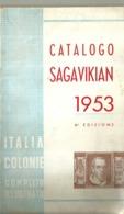 """5612 """" CATALOGO SAGAVIKIAN 1953-6a EDIZIONE-ITALIA-COLONIE-COMPLETO-ILLUSTRATO """" - ORIGINALE - Italia"""