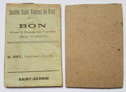 BON  POUR 8fr DE VIANDE (BOEUF 1er QUALITE) - SOCIETE DE ST VINCENT DE PAUL - TOULOUSE -CATHOLIQUE - SAINT SERNIN - Notgeld