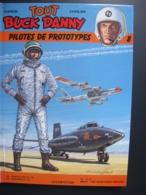 Tout Buck Danny De Charlier Et Hubinon : Pilotes De Prototypes -Tome 8-1986 - Buck Danny