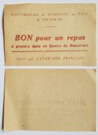 BON  POUR UN REPAS - SOCIETE DE ST VINCENT DE PAUL - TOULOUSE - OFFERT PAR L'ENTRAIDE FRANCAISE PERIODE GUERRE 39/45 - Monetary / Of Necessity