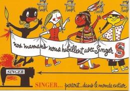 """CPM - Publicité - SINGER - Si Tous Les Enfants Du Monde étaient Avec """"SINGER""""....Publicité Parue Dans Les Années 1950. - Pubblicitari"""