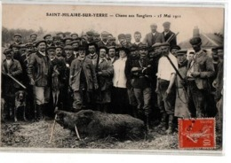 CHASSE ST HILAIRE SUR YERRE CHASSE AUX SANGLIERS FAISANT PARTIE DU COLLECTION SPECIALISEE QUE JE DETAILLE ANIMEE - Autres Communes