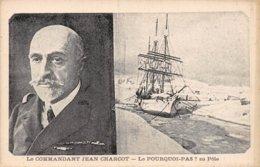 A-19-5511 : LE POURQUOI PAS AU POLE. COMMANDANT CHHARCOT. EXPEDITION POLAIRE. - Velieri