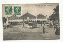 Cp , Chemin De Fer ,45 , ORLEANS ,la Gare, Tramway, Voyagée - Orleans