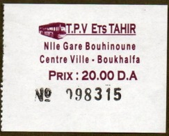 Algeria Ticket Bus Transport Tizi Ouzou - Gare - Centre Ville - Billete De Autobús Biglietto Dell'autobus 2018 - Monde