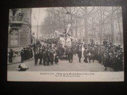 Fetes De La Mi Careme(mars 1913)char Du Moulin De La Gaiete - Montlucon