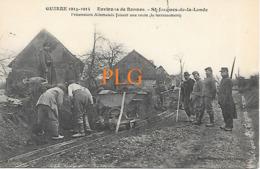 Saint Jacques, Guerre 14-18 , Prisonniers Fasant Une Route - Altri Comuni