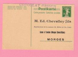 S.26  Entier Postal 5c  Repiqué  ** M.Ed Chevalley... Cacao à L'avoine + Tampon : Chocolat Grison (verso Libre) - Interi Postali