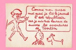 BU.2 /Cl.ov5  Buvard Illustré Non Plié. TINTIN   Milou + Journal L'Est Républicain  Verso= Blanc. - Kinder