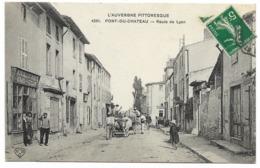63-PONT-DU-CHATEAU-Route De Lyon...animé  Attelage...Quincaillerie GIRAUD-GUILLON - Pont Du Chateau