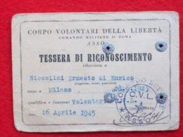TESSERA DI RICONOSCIMENTO CORPO VOLONTARI DELLA LIBERTA' Di ASSO 1945 - Documentos