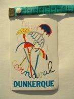 AUTOCOLLANT CARNAVAL DE DUNKERQUE - Aufkleber