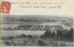 PIERRECOURT  Manoeuvres De L'Est 1907 Centre Des Troupes 14éme Et 13éme Divisions 11/08/1907 - Altri Comuni