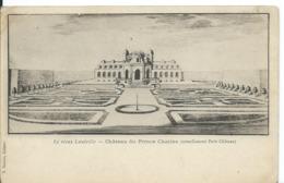 LUNÉVILLE  ( MEURTHE ET MOSELLE )  CHÂTEAU DU PRINCE CHARLES - Luneville