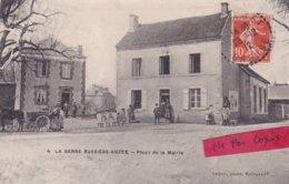 23- La SERRE BUSSIERE-VIELLE - PLACE De La Mairie- Edit. LUQUET Bellegarde-Animation-Attelage-Ecrite Le 28/12/1912- - France