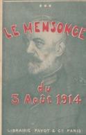 """CPA Patriotique """"Le Mensonge Du 3 Août 1914"""" Déclaration De Guerre Livre Anti Allemagne Anti Boche (2 Scans) - Patrióticos"""