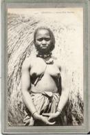 CPA - SENEGAL - Mots Clés: Ethnographie, érotisme, Fille, Femme, Seins, Nue, Nude - Jeune Fille Peulhe - En 1900 - Senegal