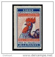 France WWI Anti German League Propaganda Cinderella Stamp Rooster - Erinnofilia