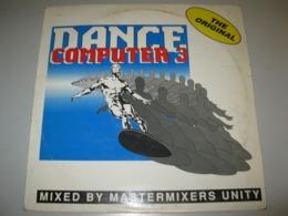 "VINYLE MASTERMIXERS UNITY ""DANCE COMPUTER THREE"" MAXI 45 T NBS (1990) - 45 G - Maxi-Single"