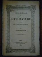 Cours Familier De Littérature, Un Entretien Par Mois Par De Lamartine/Avril 1862 - Magazines - Before 1900