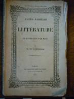 Cours Familier De Littérature, Un Entretien Par Mois Par De Lamartine/Mars 1862 - Magazines - Before 1900