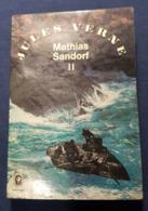 Mathias Sandorf Par Jules Verne Tome II - 1967 - Zonder Classificatie