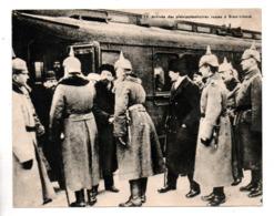 MILITARIA . BREST-LITOVSK . L'ARRIVÉE DES PLÉNIPOTENTIAIRES RUSSES . FICHE HISTOIRE 1914/1918 - Réf. N°23077 - - Historia