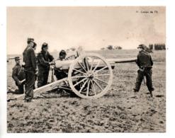 """MILITARIA . """" LE CANON DE 75 """" . FICHE HISTOIRE 1914/1918 - Réf. N°23084 - - Historia"""